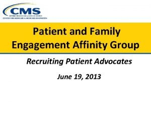 Patient and Family Engagement Affinity Group Recruiting Patient