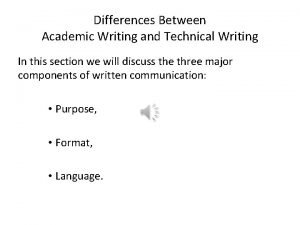 Differences Between Academic Writing and Technical Writing In