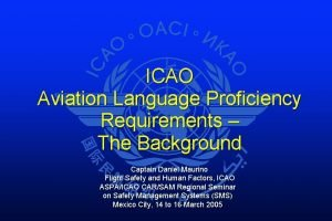 ICAO Aviation Language Proficiency Requirements The Background Captain