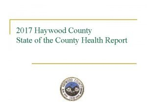 2017 Haywood County State of the County Health