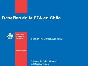 Desafos de la EIA en Chile Santiago noviembre