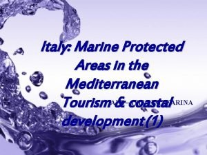 Italy Marine Protected Areas in the Mediterranean ITIS