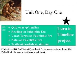 Unit One Day One Day one Quiz on