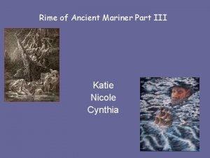Rime of Ancient Mariner Part III Katie Nicole