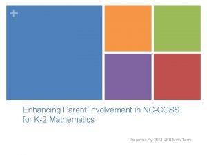 Enhancing Parent Involvement in NCCCSS for K2 Mathematics