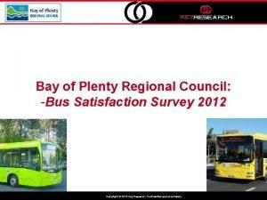 Bay of Plenty Regional Council Bus Satisfaction Survey
