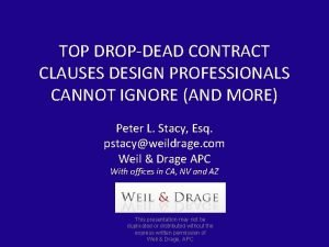TOP DROPDEAD CONTRACT CLAUSES DESIGN PROFESSIONALS CANNOT IGNORE