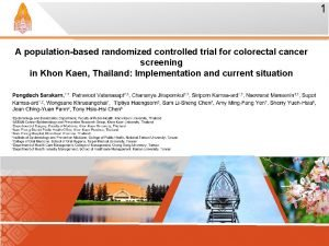 1 A populationbased randomized controlled trial for colorectal