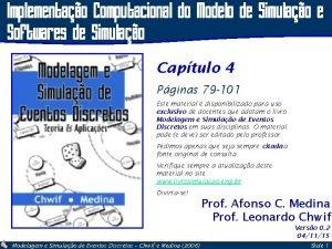 Implementao Computacional do Modelo de Simulao e Softwares