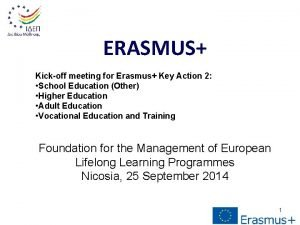 ERASMUS Kickoff meeting for Erasmus Key Action 2