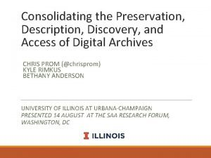 Consolidating the Preservation Description Discovery and Access of