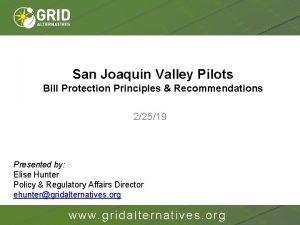 San Joaquin Valley Pilots Bill Protection Principles Recommendations