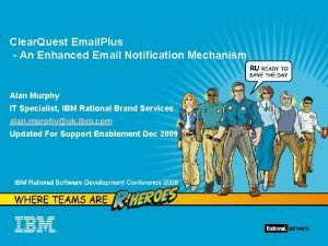 Clear Quest Email Plus An Enhanced Email Notification