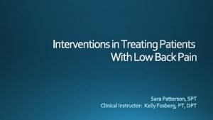 Interventions in Treating Patients With Low Back Pain