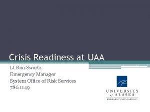 Crisis Readiness at UAA Lt Ron Swartz Emergency