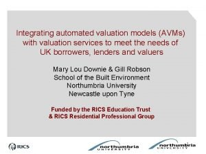 Integrating automated valuation models AVMs with valuation services