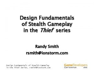 Design Fundamentals of Stealth Gameplay in the Thief
