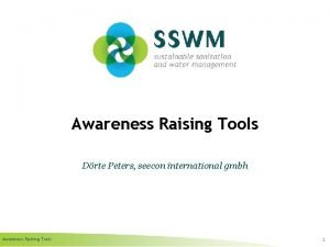 Awareness Raising Tools Drte Peters seecon international gmbh