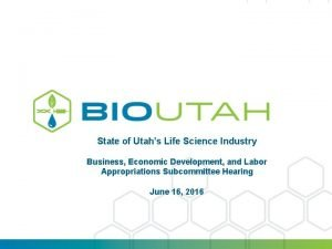 State of Utahs Life Science Industry Business Economic