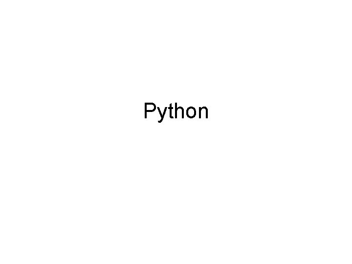 Python Quick Points About Python Python is an