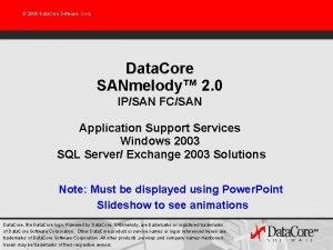 2005 Data Core Software Corp Data Core SANmelody