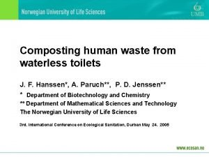 Composting human waste from waterless toilets J F
