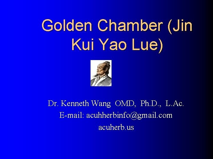 Golden Chamber Jin Kui Yao Lue Dr Kenneth