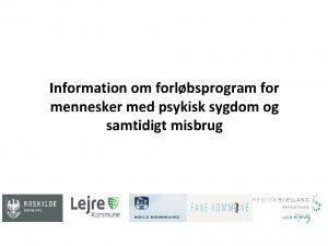 Information om forlbsprogram for mennesker med psykisk sygdom