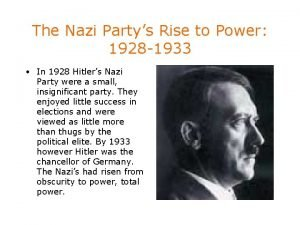The Nazi Partys Rise to Power 1928 1933