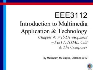EEE 3112 Introduction to Multimedia Application Technology Chapter