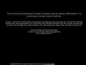 Thymic stromal lymphopoietin receptor blockade reduces allergic inflammation