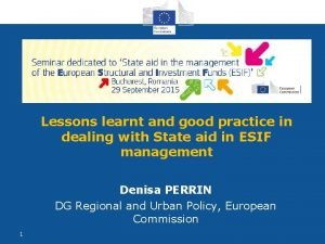 Lessons learnt and good practice in dealing with