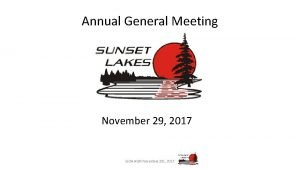 Annual General Meeting November 29 2017 SLOA AGM