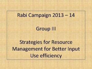 Rabi Campaign 2013 14 Group III Strategies for