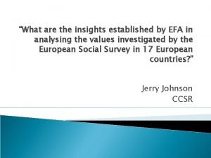 What are the insights established by EFA in