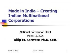 Made in India Creating Indian Multinational Corporations National