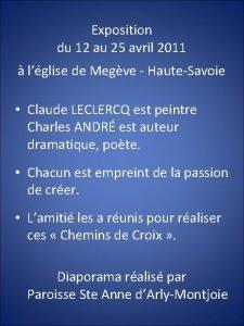 Exposition du 12 au 25 avril 2011 lglise