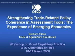 Strengthening TradeRelated Policy Coherence in Assessment Tools The