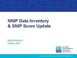 Data Inventory Analysis NNIP Data Inventory SNIP Score