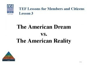 TEF Lessons for Members and Citizens Lesson 3