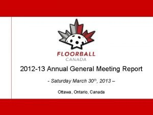 2012 13 Annual General Meeting Report Saturday March