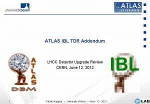ATLAS IBL TDR Addendum LHCC Detector Upgrade Review