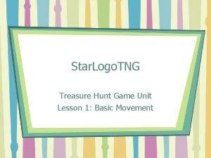 Star Logo TNG Treasure Hunt Game Unit Lesson