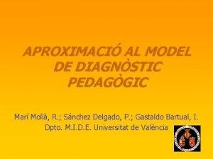 APROXIMACI AL MODEL DE DIAGNSTIC PEDAGGIC Mar Moll
