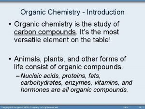 Organic Chemistry Introduction Organic chemistry is the study