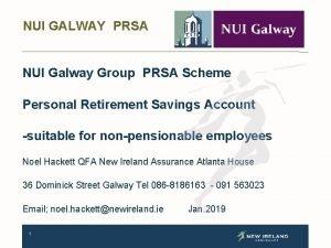 NUI GALWAY PRSA NUI Galway Group PRSA Scheme
