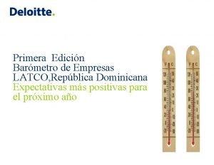 Primera Edicin Barmetro de Empresas LATCO Repblica Dominicana