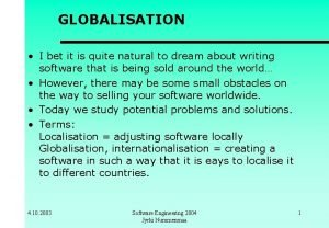 GLOBALISATION I bet it is quite natural to