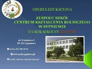 OFERTA EDUKACYJNA ZESPOU SZK CENTRUM KSZTACENIA ROLNICZEGO W