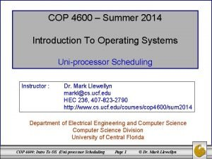 COP 4600 Summer 2014 Introduction To Operating Systems